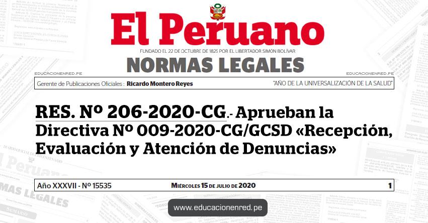 RES. Nº 206-2020-CG.- Aprueban la Directiva Nº 009-2020-CG/GCSD «Recepción, Evaluación y Atención de Denuncias»