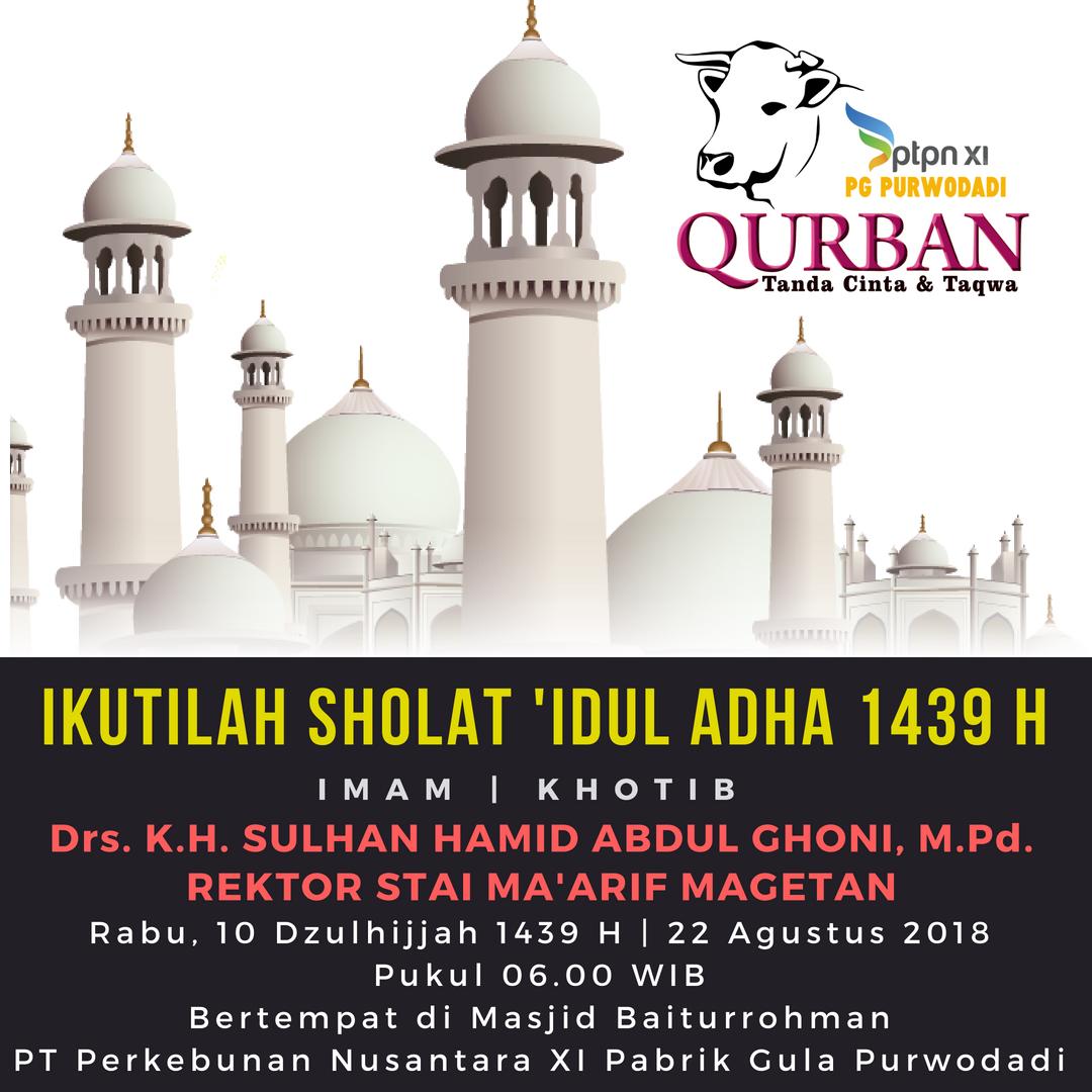 Ikutilah Sholat Idul Adha 1439 H Di PG Purwodadi