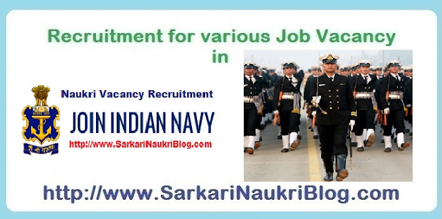 Sarkari Naukri  vacancy recruitment in Indian Navy