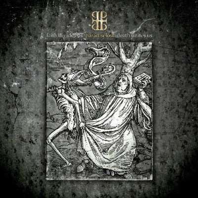 Paradise Lost - Faith Divides Us – Death Unites Us