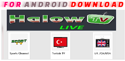 Download Android HalowTv Apk For Android - Watch Live Usa/UK or Live Sports on Android