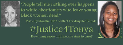 Nothing ever happens to white abortionists who leave young Black women dead -- Mattie Byrd