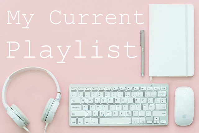 My Current Playlist - December 2017