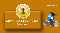 WBPSC Judicial Service Mains Syllabus