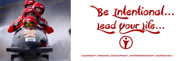 Be Intentional, lead your life
