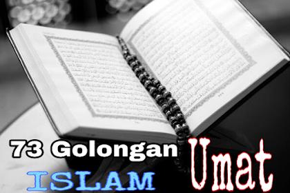 Terpecahnya Umat (Agama) Islam menjadi 73 Golongan Setelah Rosulullah Wafat
