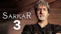 Sarkaar 3 Budget & Box Office Collection