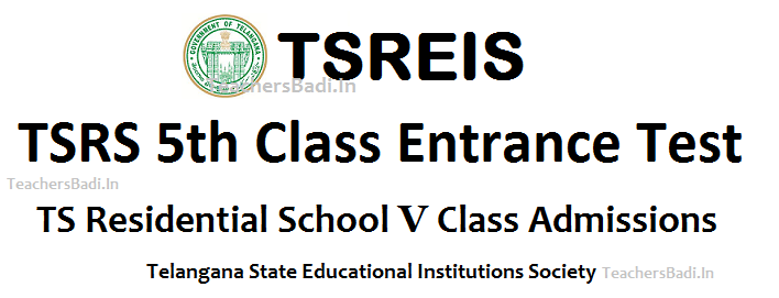 TSREIS Admissions 2018-2018, TSRS CET 2018, TS Residential V 5th Class Entrance Test 2018-2018, Telangana Residential 5th Class Admission Test 2018, Telangna State Educational Institutions Society How to Apply Online for TSRS Online Application, Step wise procedure for applying online for TSRS V 5th Class Entrance Test,tresidential.cgg.gov.in