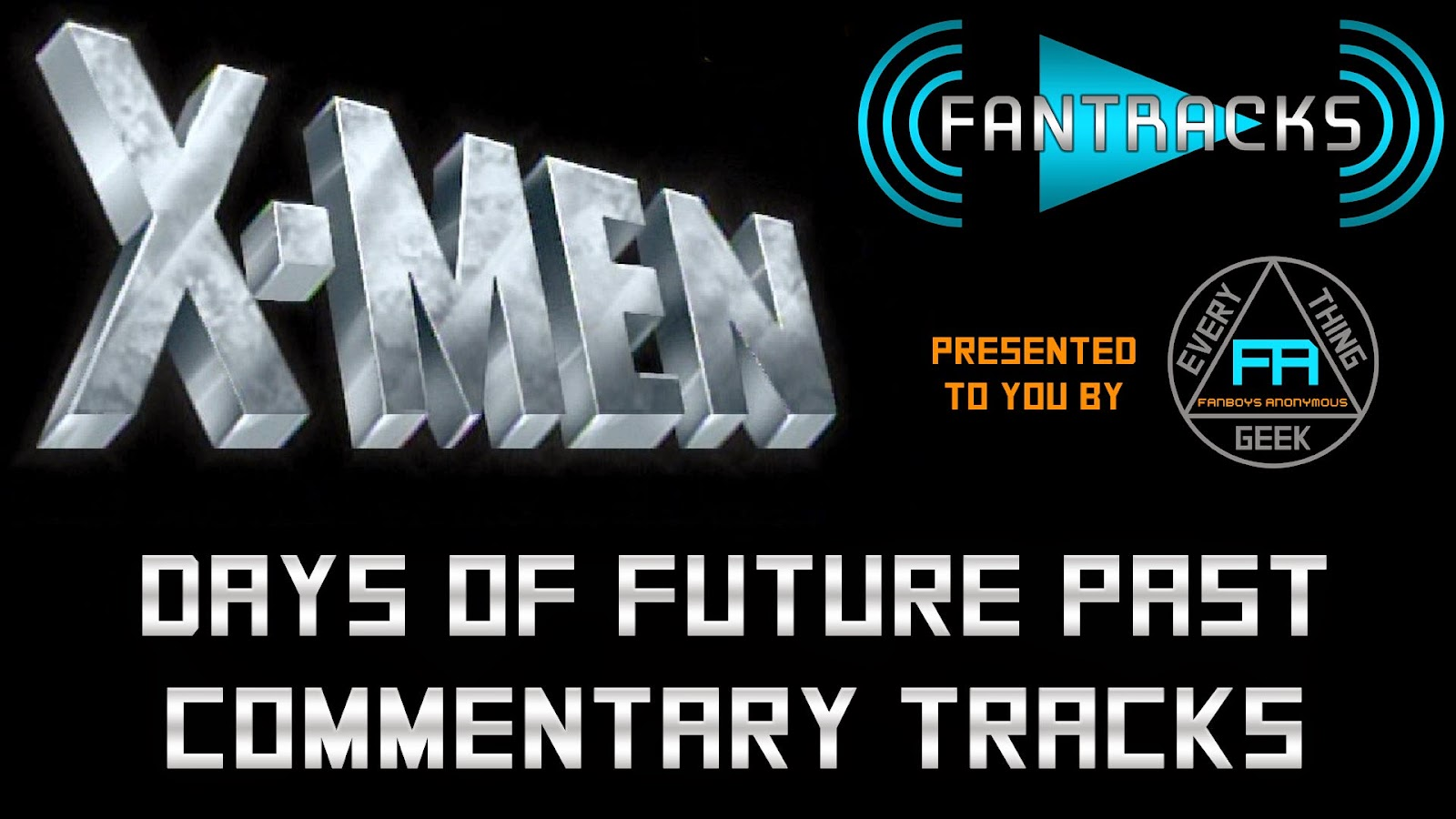 Listen to X-Men Days of Future Past commentary FanTracks