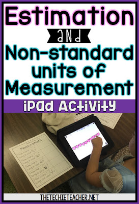 Estimation & Non-Standard units of Measurement iPad Activity: FREE and EASY