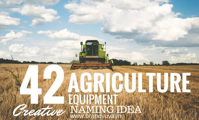 creative agriculture equipment business names idea