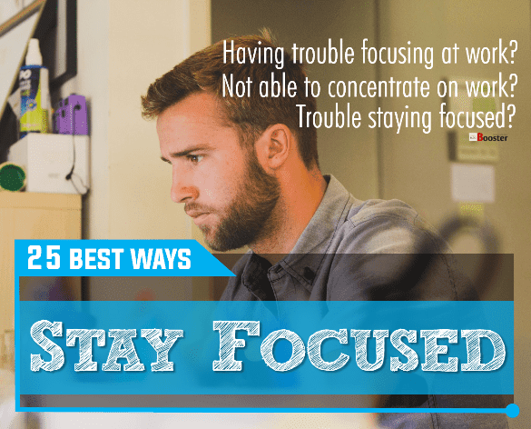 Best Ways To Stay Focused