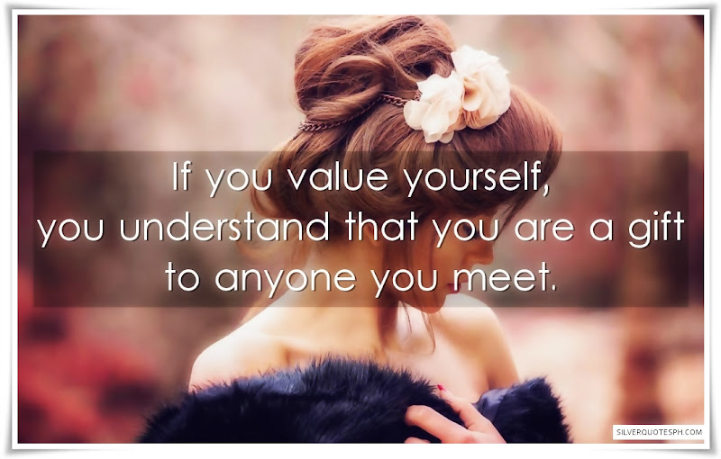 If You Value Yourself, Picture Quotes, Love Quotes, Sad Quotes, Sweet Quotes, Birthday Quotes, Friendship Quotes, Inspirational Quotes, Tagalog Quotes