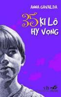35 Ki Lô Hy Vọng - Anna Gavalda
