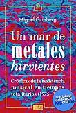 http://www.loslibrosdelrockargentino.com/2015/06/un-mar-de-metales-hirvientes.html