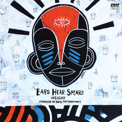 Y Society (Insight The Truncator & Damu The Fudgemunk) - Ears Hear Spears - Album Download, Itunes Cover, Official Cover, Album CD Cover Art, Tracklist
