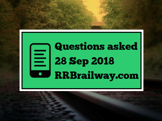RRB Railway Group D 2018 Exam Analysis Questions Asked 28th September 2018 ( 1, 2, 3 Shifts) ( English & Hindi)