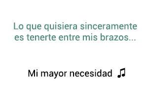 Marco Antonio Solís Los Bukis Mi Mayor Necesidad significado de la canción.
