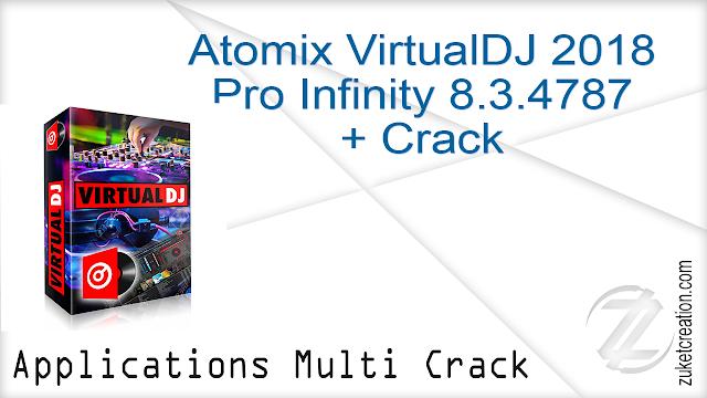Atomix VirtualDJ 2018 Pro Infinity 8.3.4787 + Crack