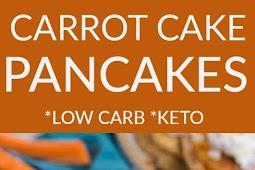 Carrot Cake Pancakes*Low Car*Keto