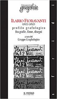 Ilario Fioravanti (19222012). Profilo Grafologico Fra Grafie, Firme, Disegni PDF