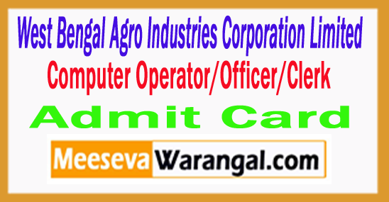 West Bengal Agro Industries Computer WBAIC Admit Card 2017