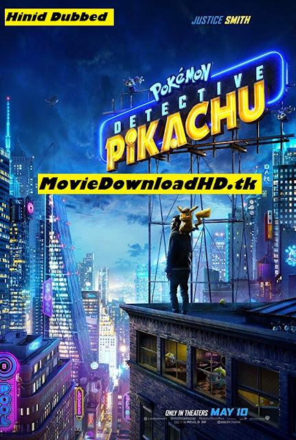 Pokemon Detective Pikachu 2019 Hindi Dual Audio Full Movie Download 720p BluRay 900Mb - Tamilrockres -MovieDoenloadHD