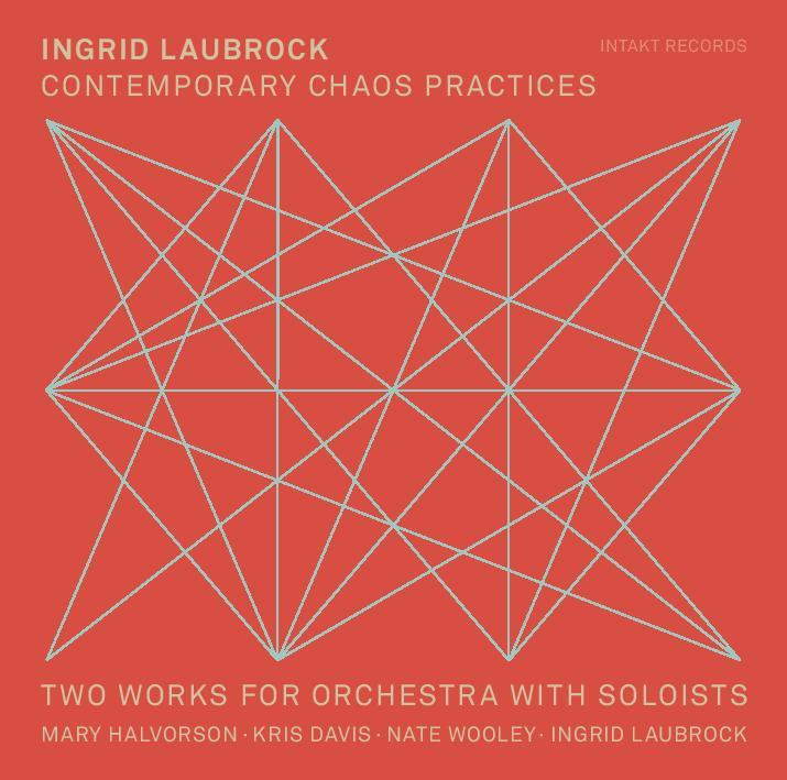 Republic Of Jazz Ingrid Laubrock Announces Contemporary Chaos