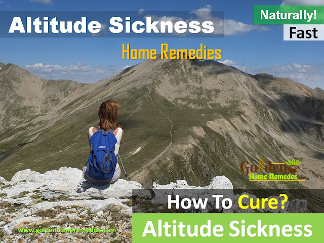Altitude Sickness, How To Get Rid Of Altitude Sickness, Home Remedies For Altitude Sickness, How To Treat Altitude Sickness, Altitude Sickness Relief, How To Cure Altitude Sickness, Altitude Sickness Treatment, Altitude Sickness Home Remedies, Altitude Sickness Remedy, Remedy For Altitude Sickness, Cure Altitude Sickness, Treatment For Altitude Sickness, Best Altitude Sickness Treatment,