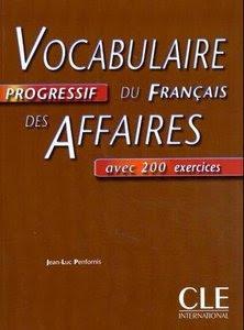 Télécharger Livre Gratuit Vocabulaire progressif du français des affaires avec corrigés pdf