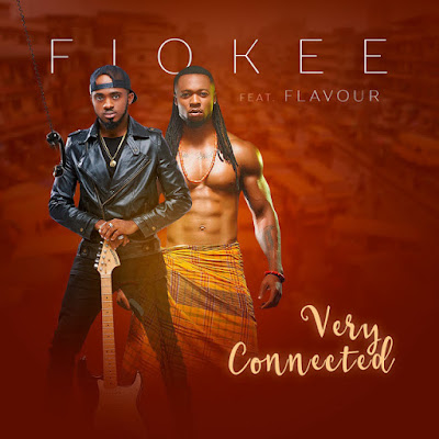 Fiokee Feat. Flavour - Very Connected