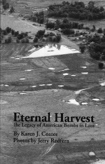 Book cover of Eternal Harvest - The Legacy of American Bombs in Laos by Karen J. Coates