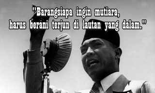 Kata Kata Bijak Soekarno (Bung Karno) Yang Mengguncang Dunia