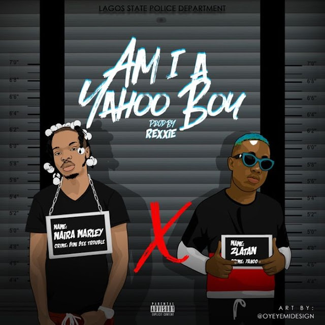 Naira Marley Ft. Zlatan – Am I A Yahoo Boy - www.mp3made.com.ng