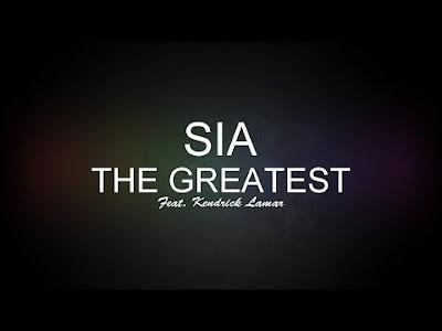Sia - The Greatest ft. Kendrick Lamar mp3herman hermanbagus