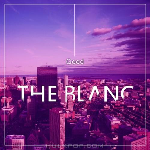 THE BLANC – Good – Single