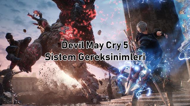 Devil May Cry 5 Minimum Sistem Gereksinimleri