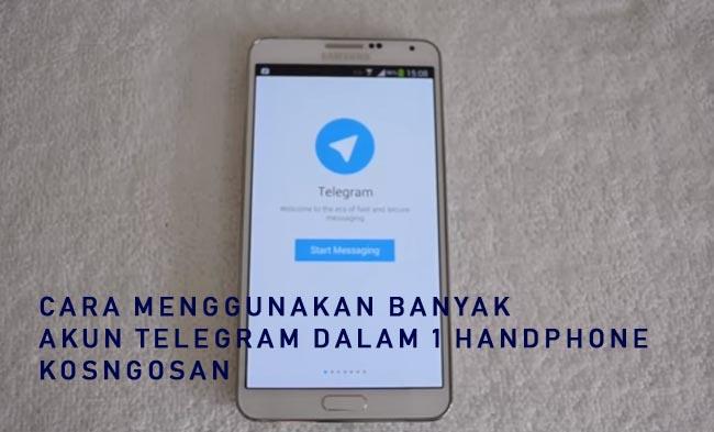menggunakan banyak akun telegram