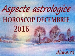 Astrologie în horoscop decembrie 2016