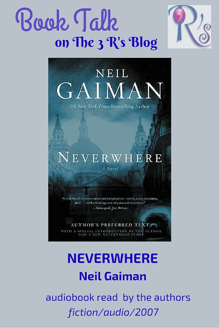 book discussion NEVERWHERE Neil Gaiman audio fiction urban-fantasy