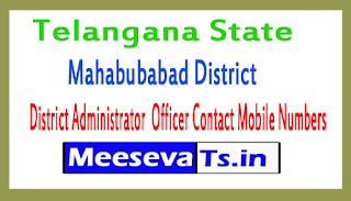 Mahabubabad District Administrator  Officer Contact Mobile Numbers In Telangana State