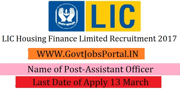 Lic Housing Finance Limited Recruitment 2017 Assistant Officer