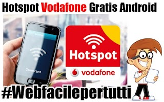 Hotspot e Tethering Vodafone Gratis su Android