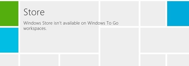 windows store isn't available on windows to go workplaces