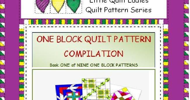 The Quilt Ladies One Block Quilt Pattern Compilation Quilt Pattern Ebook