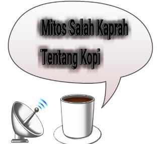 mitos tentang kopi