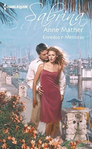 Enredos y mentiras - Anne Mather