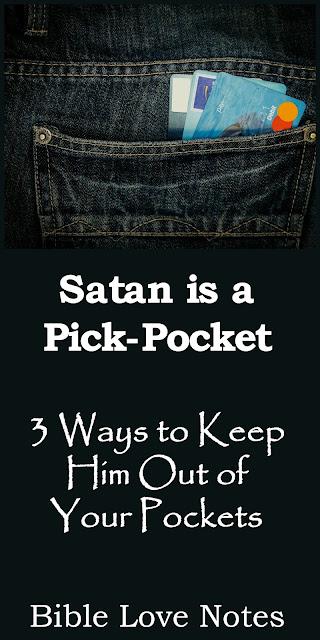 Satan is a Thief - 3 Ways to Stop Him - John 10:10