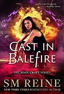 Cast in Balefire by S.M. Reine