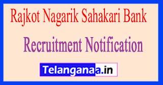 Rajkot Nagarik Sahakari Bank RNSB Recruitment Notification 2017